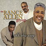 The Rance Allen Group All The Way
