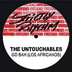 The Untouchables Go Bah! (Los Africanos) (3-Track Remix Maxi-Single)