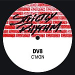 DV8 C'mon/Give It All To You (4-Track Maxi-Single)