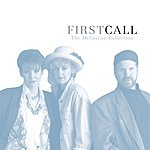First Call The Definitive Collection
