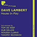 Dave Lambert House In Play (Remixes)