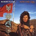 Robert Plant Now And Zen (Remastered) (Bonus Tracks)