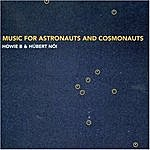 Howie B Music For Astronauts And Cosmonauts