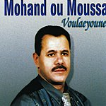 Mohand Ou Moussa Voulaeyoune
