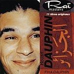 Houari Dauphin Raï Masters: Vol.11 - Fiha Dauphin