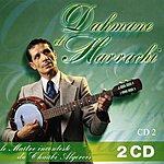 Dahmane El Harrachi Le Maître Incontesté Du Chaâbi Algérois, Vol.2