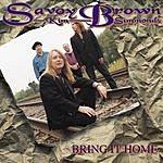 Savoy Brown Bring It Home