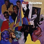 Club Nouveau The Collection, Vol.1