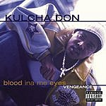 Kulcha Don Blood Ina Me Eyes: Vengance (Parental Advisory)