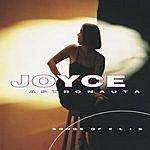 Joyce Astronauta: Songs Of Elis