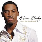 Antwaun Stanley Teach Me/I Can Do Anything