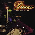 Chip Davis Day Parts: Dinner