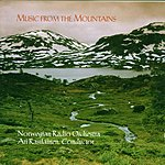 Ari Rasilainen Music From The Mountains: Peer Gynt Suites