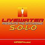 Livewater S-O-L-O (8-Track Maxi-Single)
