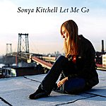 Sonya Kitchell Let Me Go (Single)