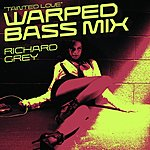 Richard Grey Tainted Love (Warped Bass Mix) (6-Track Maxi-Single)