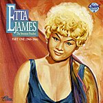 Etta James The Chess Years: The Sweetest Peaches, Part One