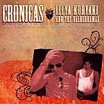 Illya Kuryaki & The Valderramas Crónicas