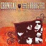 Los Rodriguez Crónicas