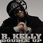 R. Kelly Double Up (Bonus Tracks) (Edited)