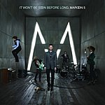 Maroon 5 It Won't Be Soon Before Long (International Version)