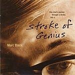 Marc Black Stroke Of Genius