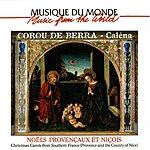 Corou De Berra Christmas Carols From Southern France (Provence)
