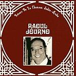 Raoul Journo Trésors De La Chanson Judéo-Arabe: Raoul Journo