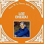 Luc Cherki Trésors De La Chanson Judéo-Arabe: Luc Cherki
