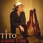 Tito La Casquette En Plomb