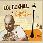 Lol Coxhill Before My Time