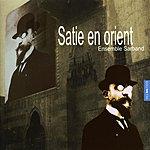 Sarband Satie En Orient