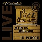 Marcus Johnson In Person: Live At Blues Alley
