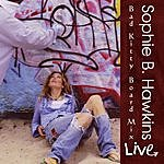 Sophie B. Hawkins Bad Kitty Board Mix (Live)