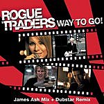 Rogue Traders Way To Go! (Remix Single)