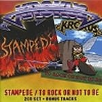 Krokus Stampede/To Rock Or Not To Be