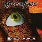 Meliah Rage Barely Human (Bonus Disc)