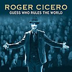 Roger Cicero Guess Who Rules The World (2-Track Single)