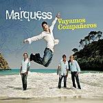 Marquess Vayamos Companeros (5-Track Maxi-Single)