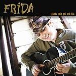 Frida Dunka Mig Gul & Blå (4-Track Remix Maxi-Single)