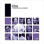 Chic The Definitive Groove Collection: Chic