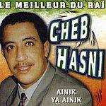 Cheb Hasni Ainik Ya Ainik
