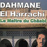 Dahmane El Harrachi Rah Ou Walla, Master Of Chaâbi