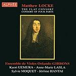 Ensemble De Violes Orlando Gibbons The Flat Consort, Consort Of Four Parts
