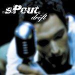 Spout Drift (Special Single Edition/5-Track Maxi-Single)