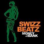 Swizz Beatz Money In The Bank (Single) (Edited)