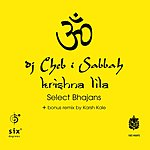 DJ Cheb I Sabbah Krishna Lila: Select Bhajans (4-Track Maxi-Single)