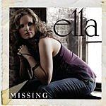 Ella Missing (2-Track Single)