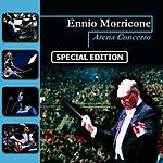 Ennio Morricone Arena Concerto (Special Edition)