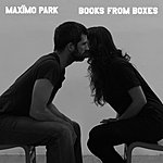 Maximo Park Books From Boxes (Single)